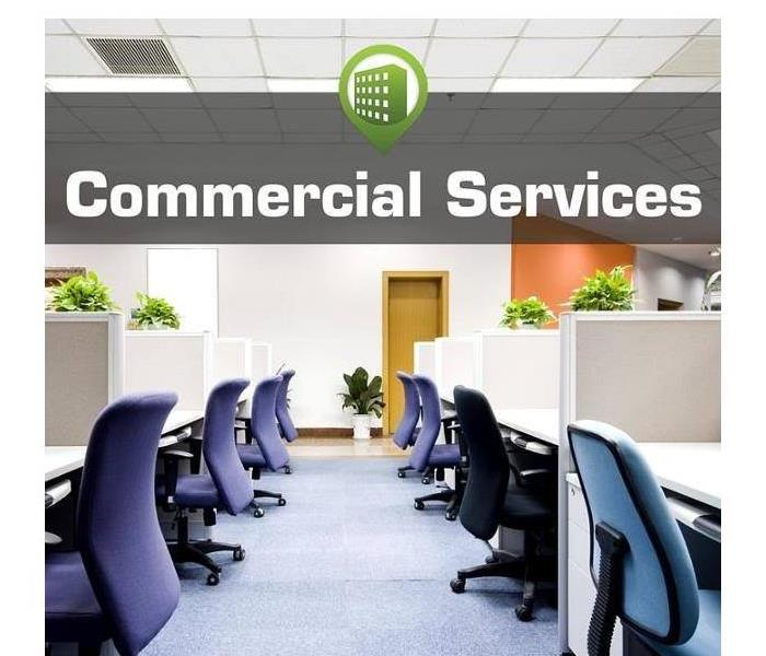 Commercial Ways SERVPRO can help out your commercial business
